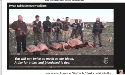 "Rebels ""executing"" without a trial - cold blooded murderers - obtained via the New York Times"