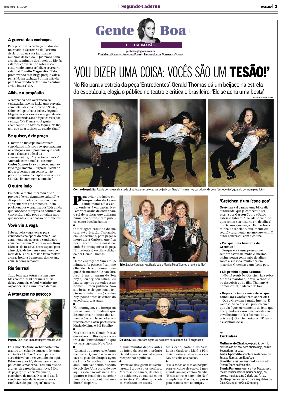 O globo coluna gente boa gt maria de lima the kiss series gerald thomas blog - Oglo o ...